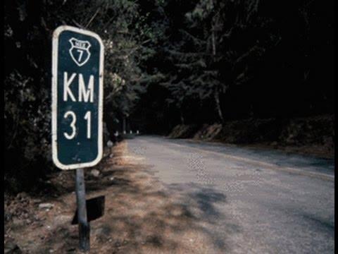 Leyenda del Kilometro 31 Historia Real 1